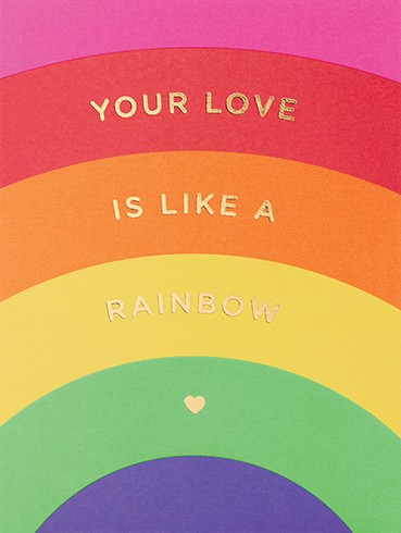 YOUR LOVE IS LIKE A RAINBOW